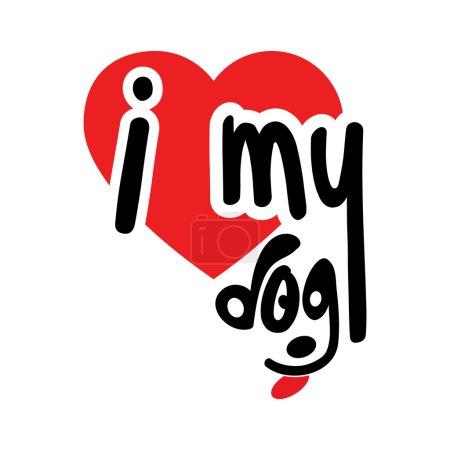 Illustration pour I Love my Dog illustration vectorielle - image libre de droit