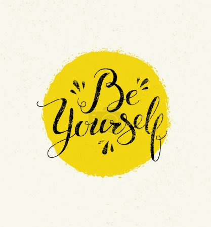 Be Yourself Lettering Motivation