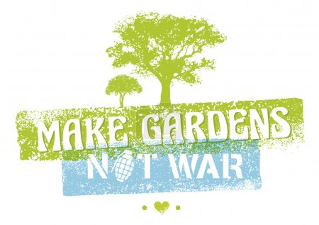 Make Gardens Not War concept
