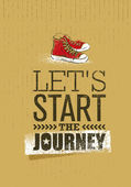 Let`s Start The Journey Creative Adventure Motivation Poster Concept With Handmade Brush Ankle Sneakers Vector Illustration On Grunge Background