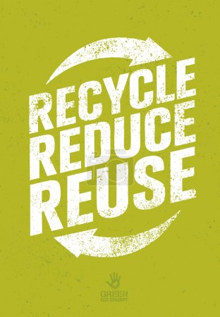 Illustration for Recycle Reduce Reuse. Creative Eco Green Concept on Distressed Background - Royalty Free Image