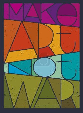 Make Art Not War Motivation