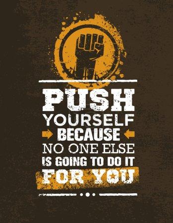 Creative Grunge Motivation Quote