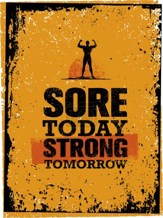 Sore Today Strong Tomorrow Quote