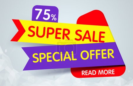 Super Sale Banner Design. You Can use for Super Sale promotion. Advertising shopping flyers, discount banners.