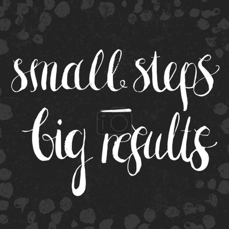 Illustration for Hand drawn lettering motivational quote Small Steps - Big Results - Royalty Free Image