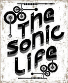 slogan for T-shirt The sonic life
