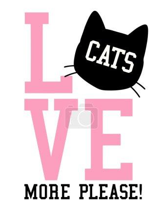 Illustration pour Slogan graphique pour t-shirts, aimer les chats plus s'il vous plaît, illustration vectorielle - image libre de droit