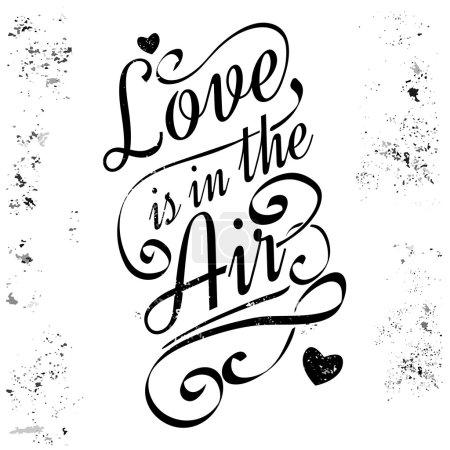 Illustration pour Carte de voeux Saint Valentin amour est dans l'air. Lettrage calligraphique, style grunge. Illustration vectorielle - image libre de droit