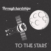 Through hardships to the stars print illustration