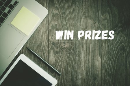 WIN PRIZES text on desk