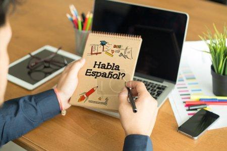 Photo pour HABLA ESPANOL TEXTE, ÉCOLE D'ENSEIGNEMENT CONCEPT - image libre de droit