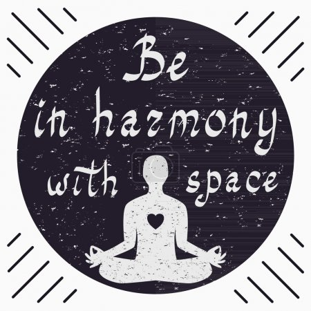 Be in harmony with space