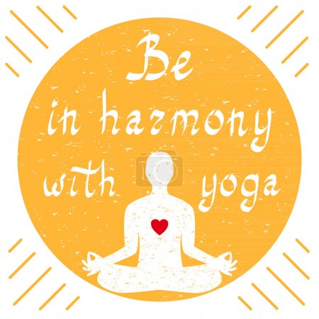Be in harmony with yoga