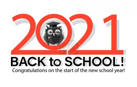 Illustration for Back to school. 2021. Owl wise. Ceremony of the celebration of the beginning of the 2021 academic year. Congratulations on the start of the new school year. Vector illustration - Royalty Free Image