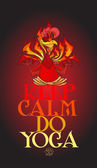 Fiery Rooster in lotus pose Keep calm and do yoga